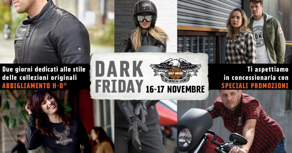 Dark Friday – 16 e 17 Novembre 2018