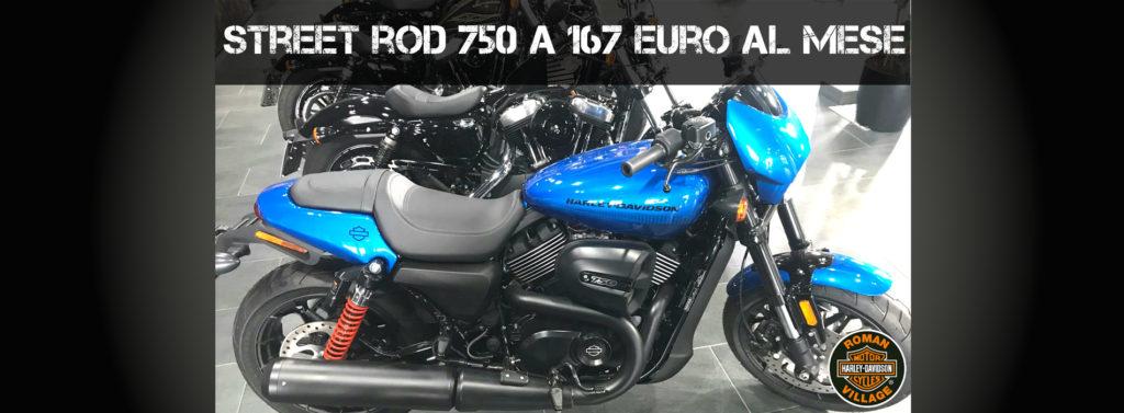 Street Rod<sup>™</sup> 750 a 167 euro al mese